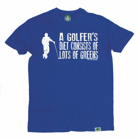 Out Of Bounds Men's Golfer's Diet Consists of Greens Golfing T-Shirt