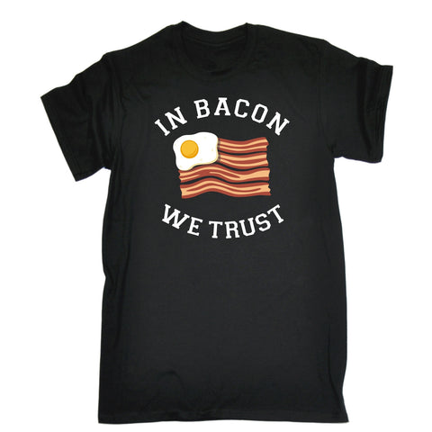 123t In Bacon We Trust ... Egg & Bacon Flag Funny T-Shirt