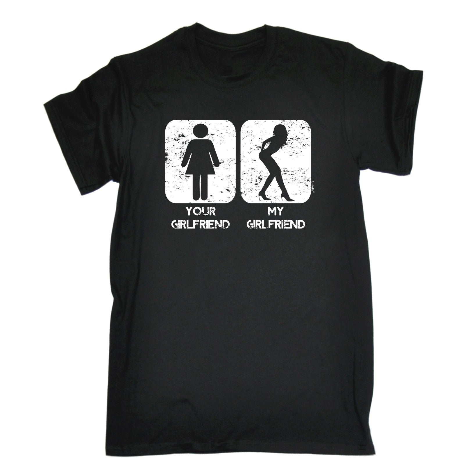 YOUR GIRLFRIEND MY T SHIRT Tee Partner