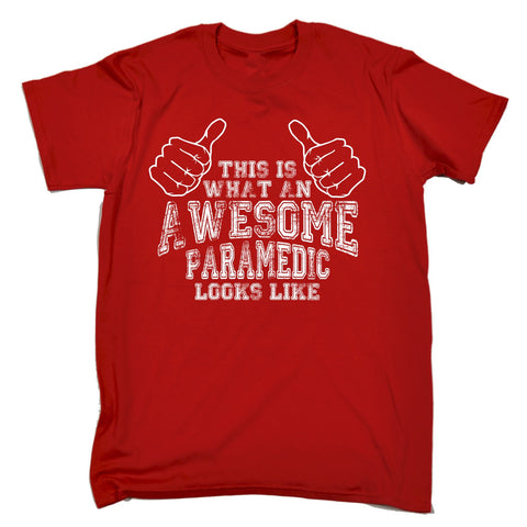 123t Men's This Is What An Awesome Paramedic Looks Like Funny T-Shirt