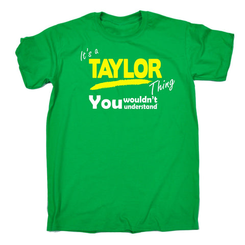 123t Men's It's A Taylor Thing You Wouldn't Understand Funny T-Shirt