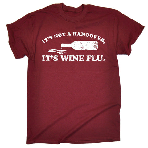 123t Men's It's Not A Hangover, It's Wine Flu Funny T-Shirt