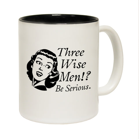 Funny Mugs - Three Wise Men - Joke Birthday Gift Birthday Pun BLACK NOVELTY MUG