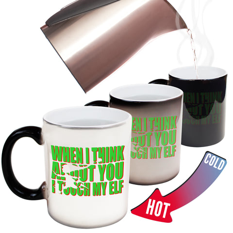 Funny Mugs - I Touch My Elf - Joke Birthday Gift Birthday Pun COLOUR CHANGING NOVELTY MUG