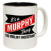 123t New It's A Murphy Thing You Wouldn't Understand Funny Mug, 123t Mugs
