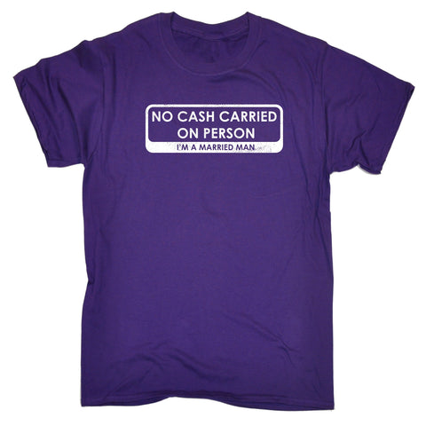 123t Men's No Cash Carried On Person I'm A Married Man Funny T-Shirt