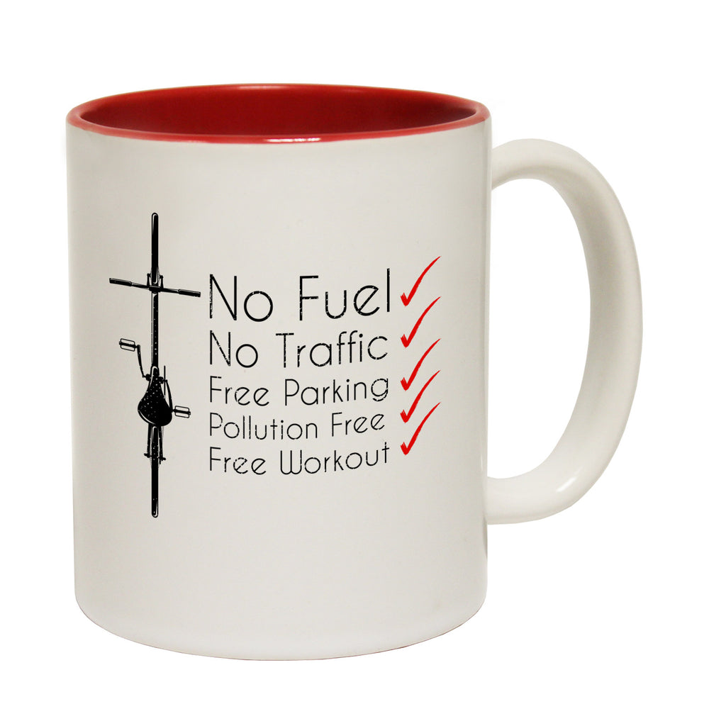 Ride Like The Wind No Fuel No Traffic Free Parking Pollution Free Workout Funny Cycling Mug