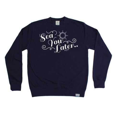 Ocean Bound Sea You Later Sailing Sweatshirt