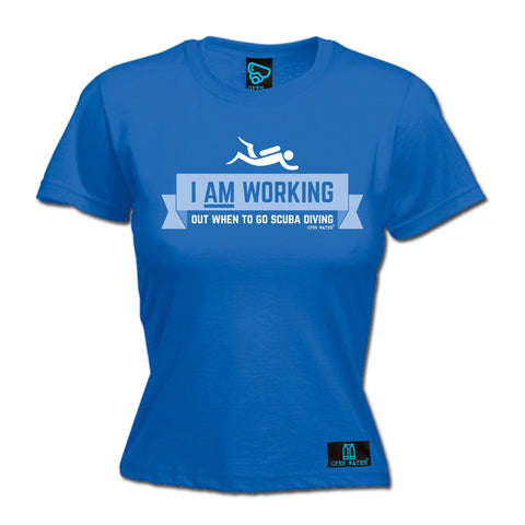 Open Water -  Women's I Am Working Out When To Go Scuba Diving - FITTED T-SHIRT