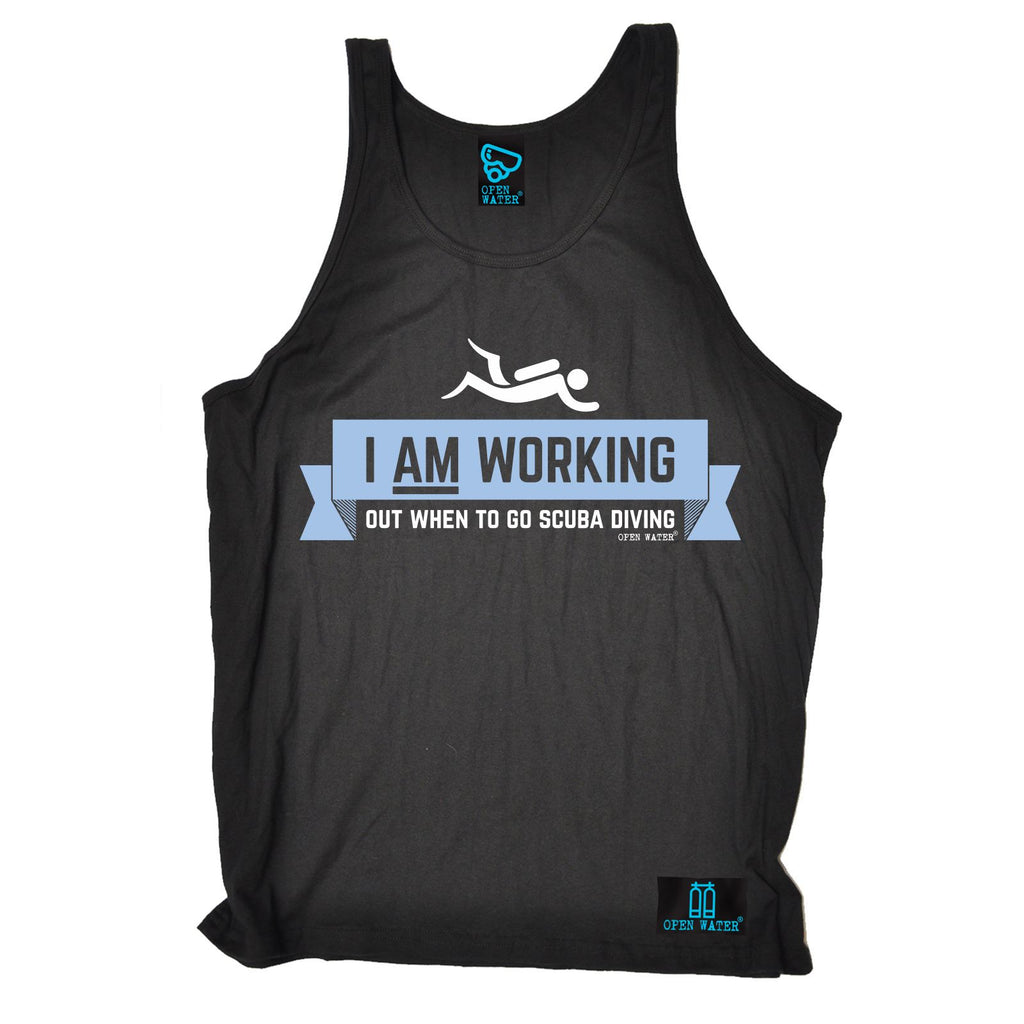 Open Water -  I Am Working Out When To Go Scuba Diving - VEST TOP
