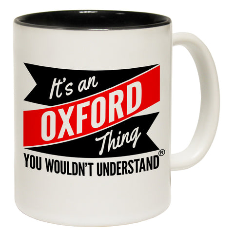 123t New It's An Oxford Thing You Wouldn't Understand Funny Mug, 123t Mugs