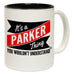 123t New It's A Parker Thing You Wouldn't Understand Funny Mug, 123t Mugs