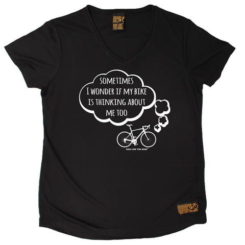 Women's RIDE LIKE THE WIND - Sometimes I Wonder If My Bike Is Thinking About Me Too - Premium Dry Fit Breathable Sports V-Neck T-SHIRT - tee top cycling cycle bicycle jersey t shirt