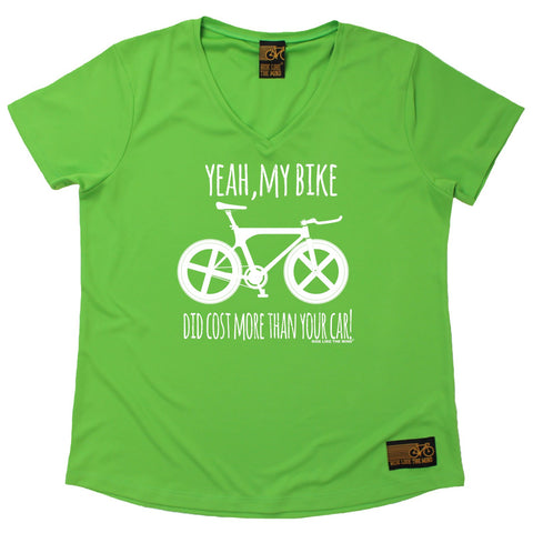 Women's RIDE LIKE THE WIND - Yeah My Bike Did Cost More Than Your Car - Premium Dry Fit Breathable Sports V-Neck T-SHIRT - tee top cycling cycle bicycle jersey t shirt