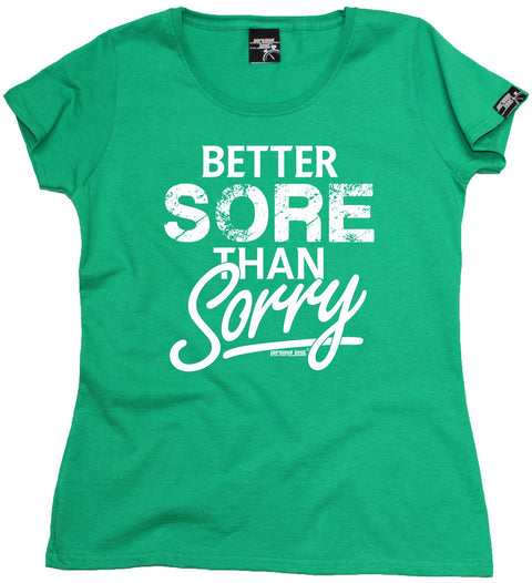 Personal Best Women's Better Sore Than Sorry Running T-Shirt