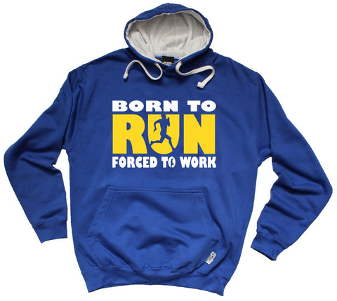 Personal Best Born To Run Forced To Work Running Hoodie