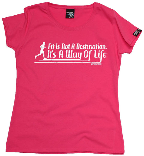 Personal Best Women's Fit Is Not A Destination It's A Way Of Life Running T-Shirt