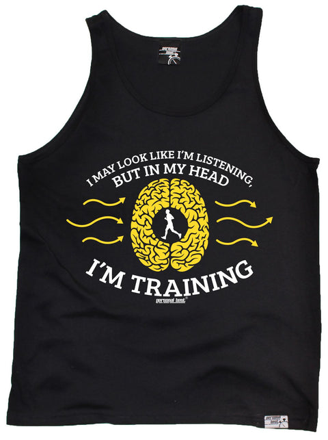 Personal Best May Look Like I'm Listening In My Head I'm Training Running Vest Top