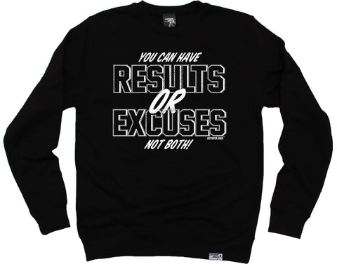 Personal Best You Can Have Results Or Excuses Running Sweatshirt