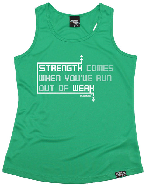 Personal Best Strength Comes Run Out Of Weak Running Girlie Training Vest