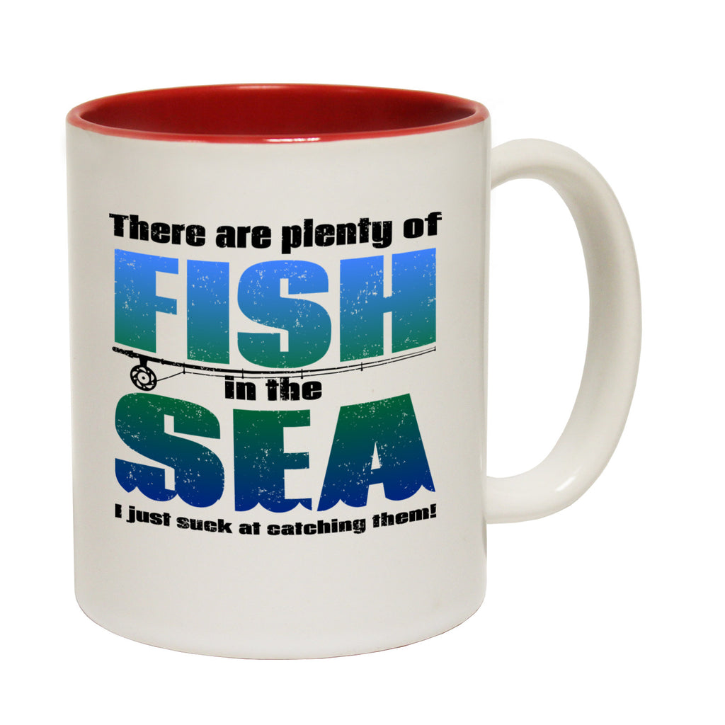 123t There Are Plenty Fish In The Sea I Just Suck At Catching Them Funny Mug