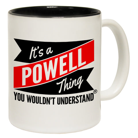 123t New It's A Powell Thing You Wouldn't Understand Funny Mug, 123t Mugs