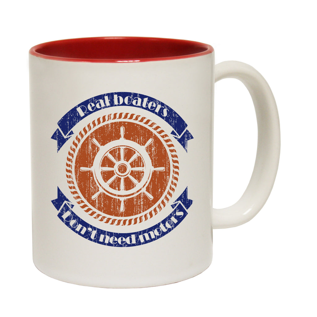 Ocean Bound Real Boaters Don't Need Motors Funny Mug