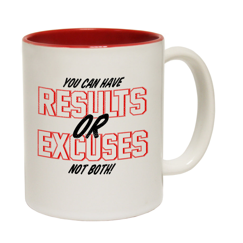 Personal Best You Can Have Results Or Excuses Not Both Funny Funning Mug