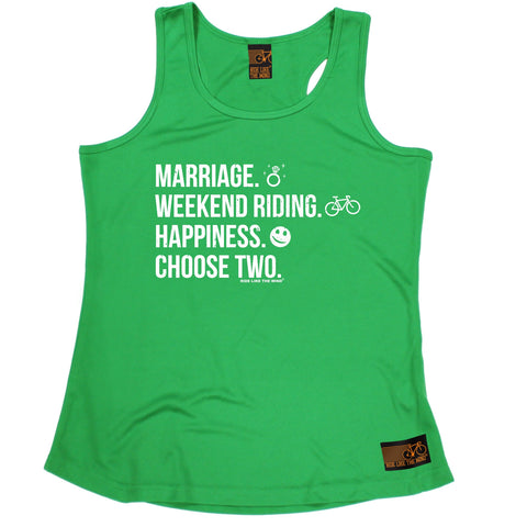 Ride Like The Wind Marriage Weekend Riding Happiness Choose Two Cycling Girlie Training Vest