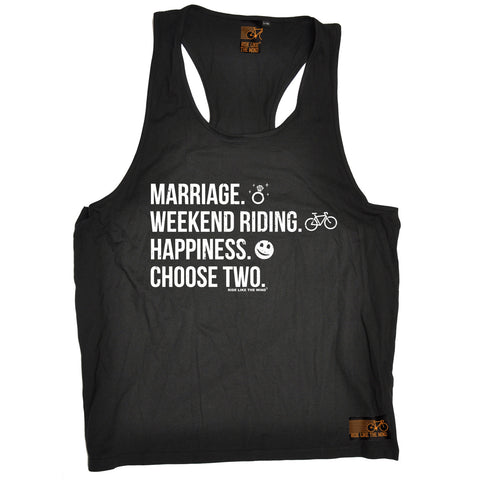 Ride Like The Wind Marriage Weekend Riding Happiness Choose Two Cycling Men's Tank Top