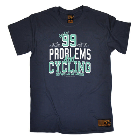 Ride Like The Wind Men's 99 Problems And Cycling Solves All Of Them T-Shirt