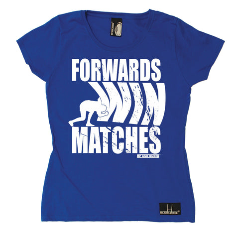 Up And Under Women's Forwards Wins Matches Rugby T-Shirt
