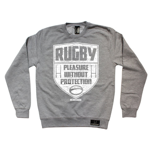 Up And Under Rugby Pleasure Without Protection Sweatshirt