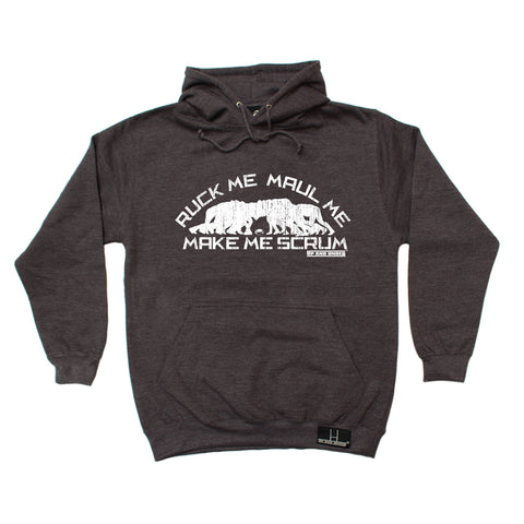 Up And Under Ruck Me Maul Me Make Me Scrum Rugby Hoodie
