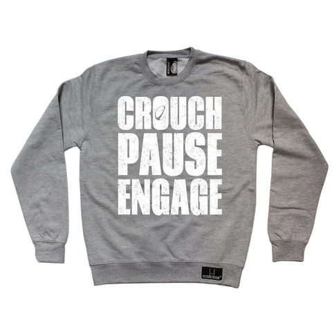 Up And Under Crouch Pause Engage Rugby Sweatshirt