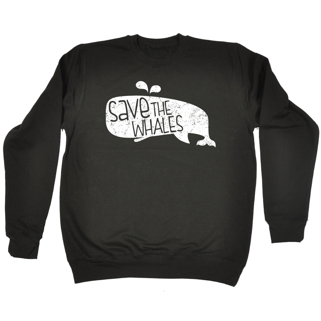 123t Save The Whales Funny Sweatshirt