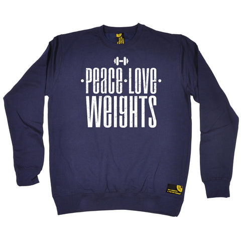 SWPS Peace Love Weights Sex Weights And Protein Shakes Gym Sweatshirt