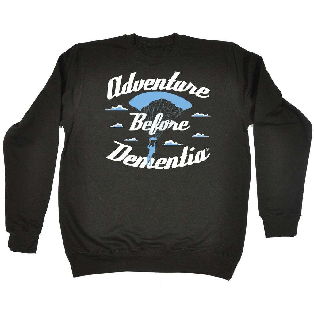 123t Adventure ... Parachute Graphic Design Funny Sweatshirt - 123t clothing gifts presents