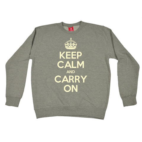 Official Keep Calm And Carry On Sweatshirt