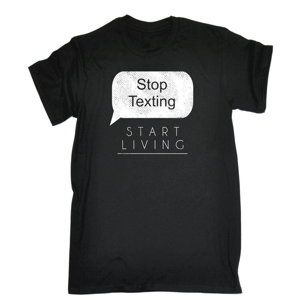 123t Men's Stop Texting Start Living Funny T-Shirt