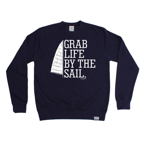 Ocean Bound Grab Life By The Sail Sailing Sweatshirt
