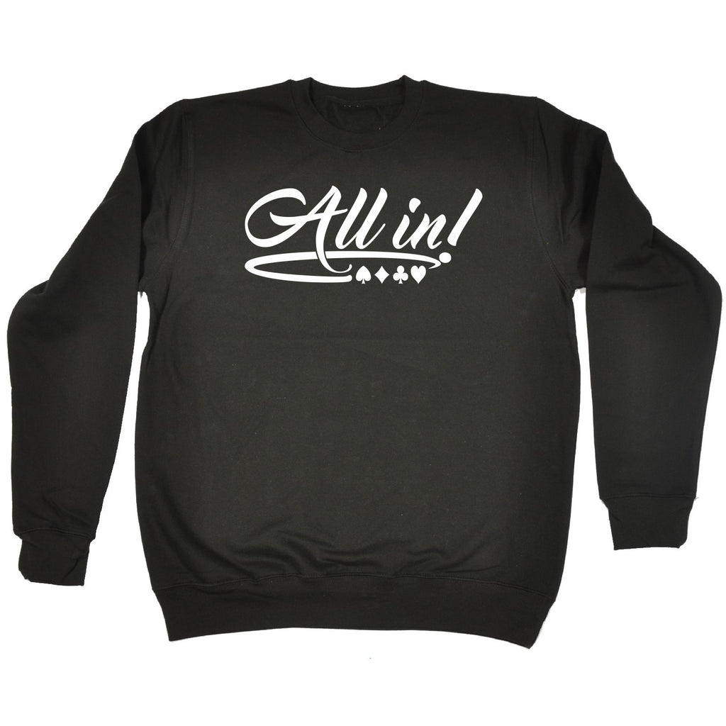 123t All In - SWEATSHIRT - 123t clothing gifts presents