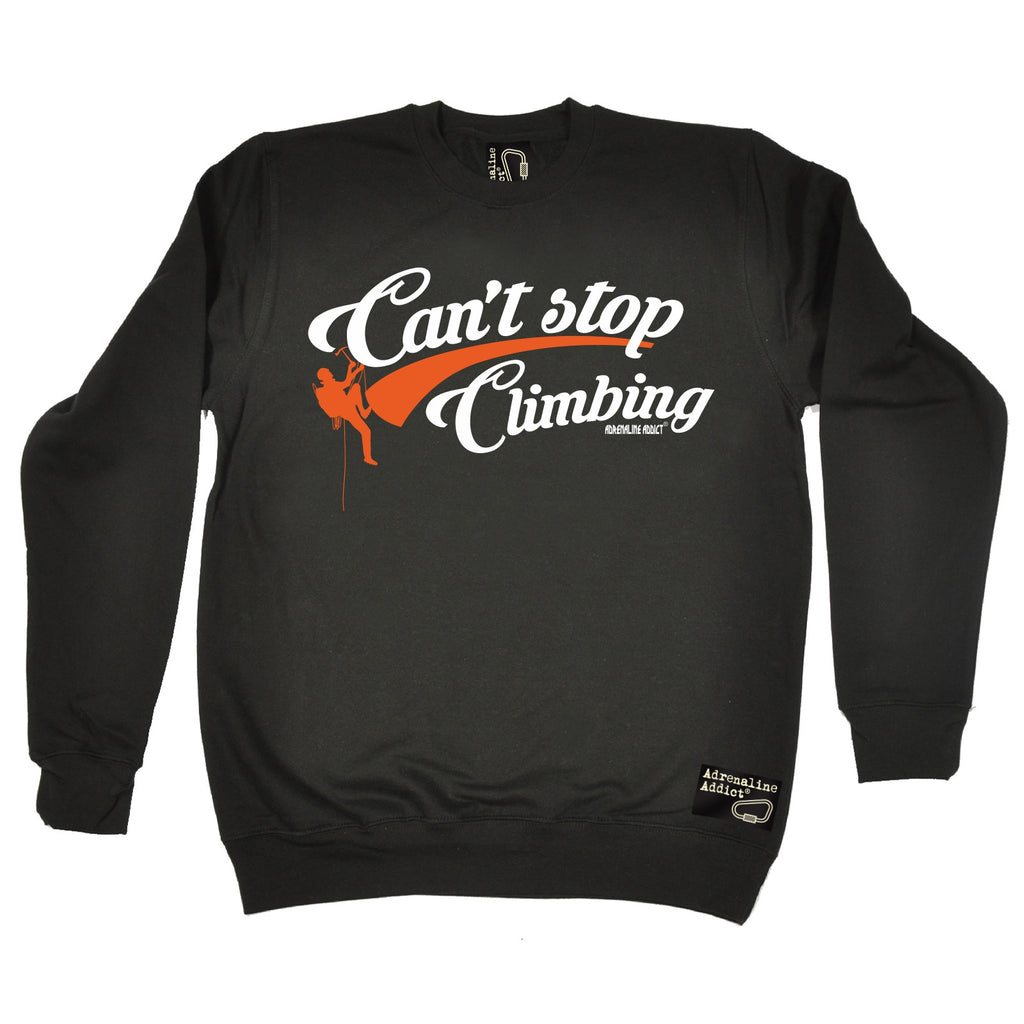 Adrenaline Addict Can't Stop Rock Climbing Sweatshirt