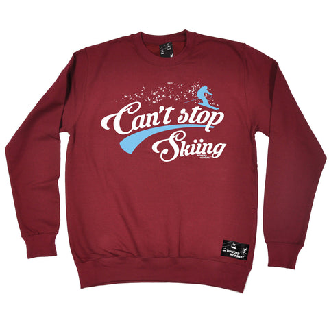 Powder Monkeez Can't Stop Skiing Ski Sweatshirt