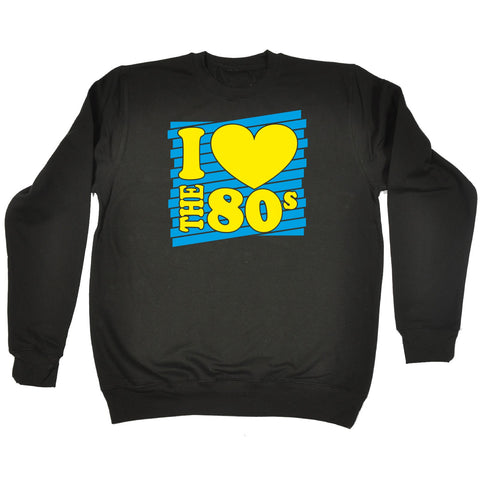 I Heart The 80s SWEATSHIRT Costume Retro Fancy Dress Disco eighties birthday