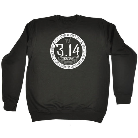 123t Pi Can't Stop Won't Stop - SWEATSHIRT