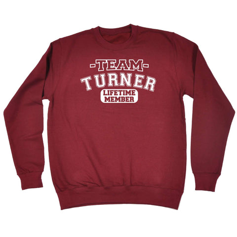 123t Team Turner Lifetime Member - SWEATSHIRT