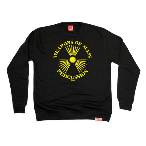 Banned Member Weapons Of Mass Percussion Band Sweatshirt
