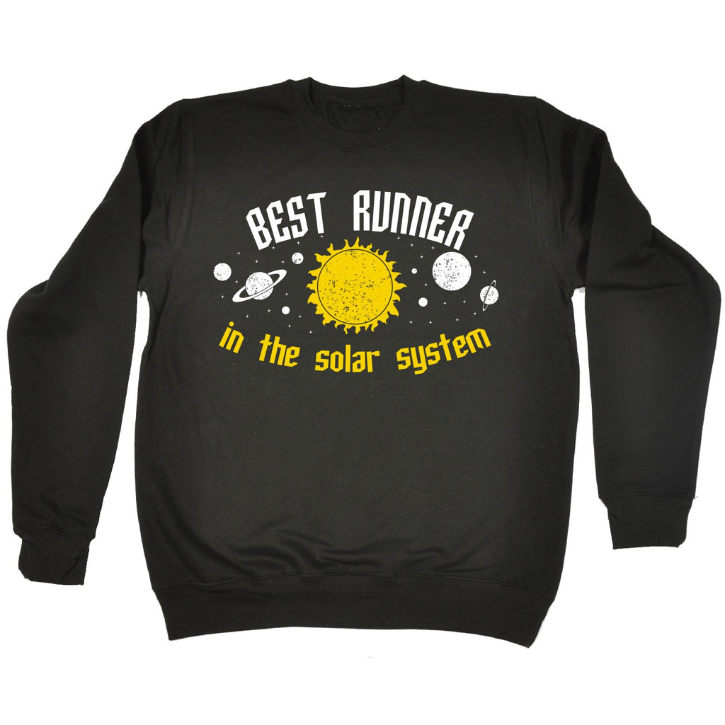 123t Best Runner In The Solar System Galaxy Design Funny Sweatshirt