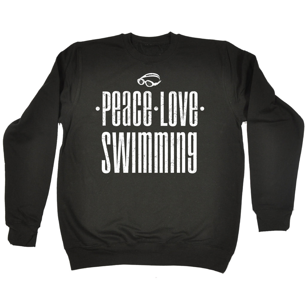 123t Peace Love Swimming Funny Sweatshirt